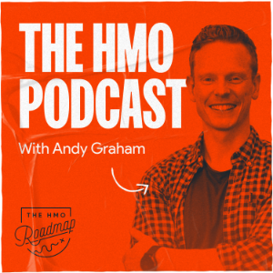 The HMO Podcast with Andy Graham